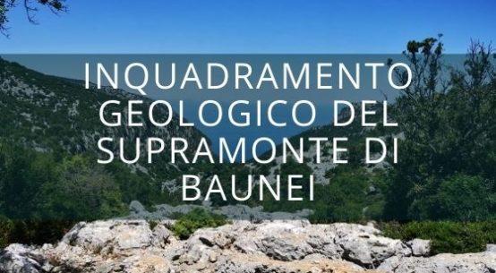 Inquadramento geologico del supramonte di Baunei