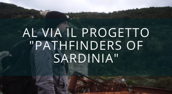 al via il progetto _pathfinders of sardinia_